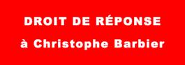 Droit de réponse à Mr Christophe Barbier, directeur de la rédaction de l'Express